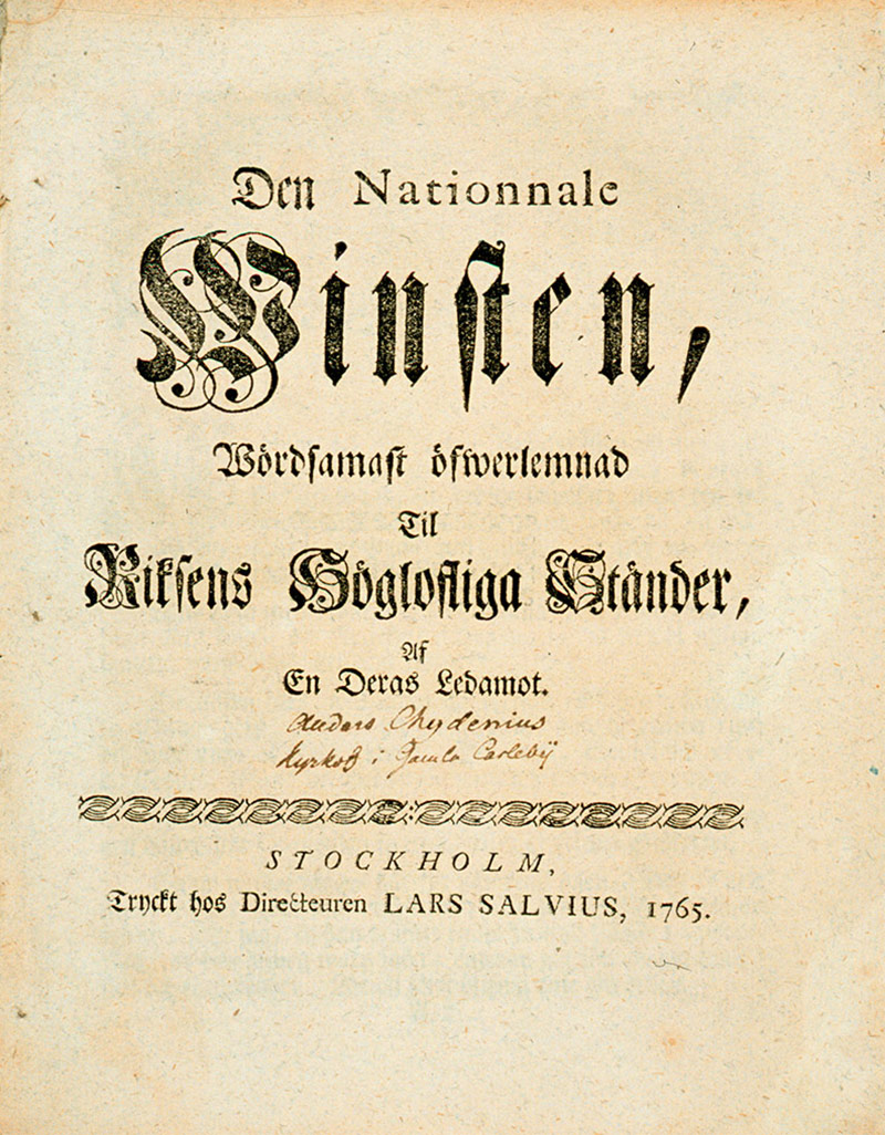 The National Gain (Den Nationnale Winsten, 1765) was Chydenius' economic policy manifesto aimed at the liberalization of trade and commerce.